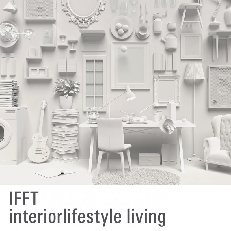IFFT/Interior Lifestyle Living