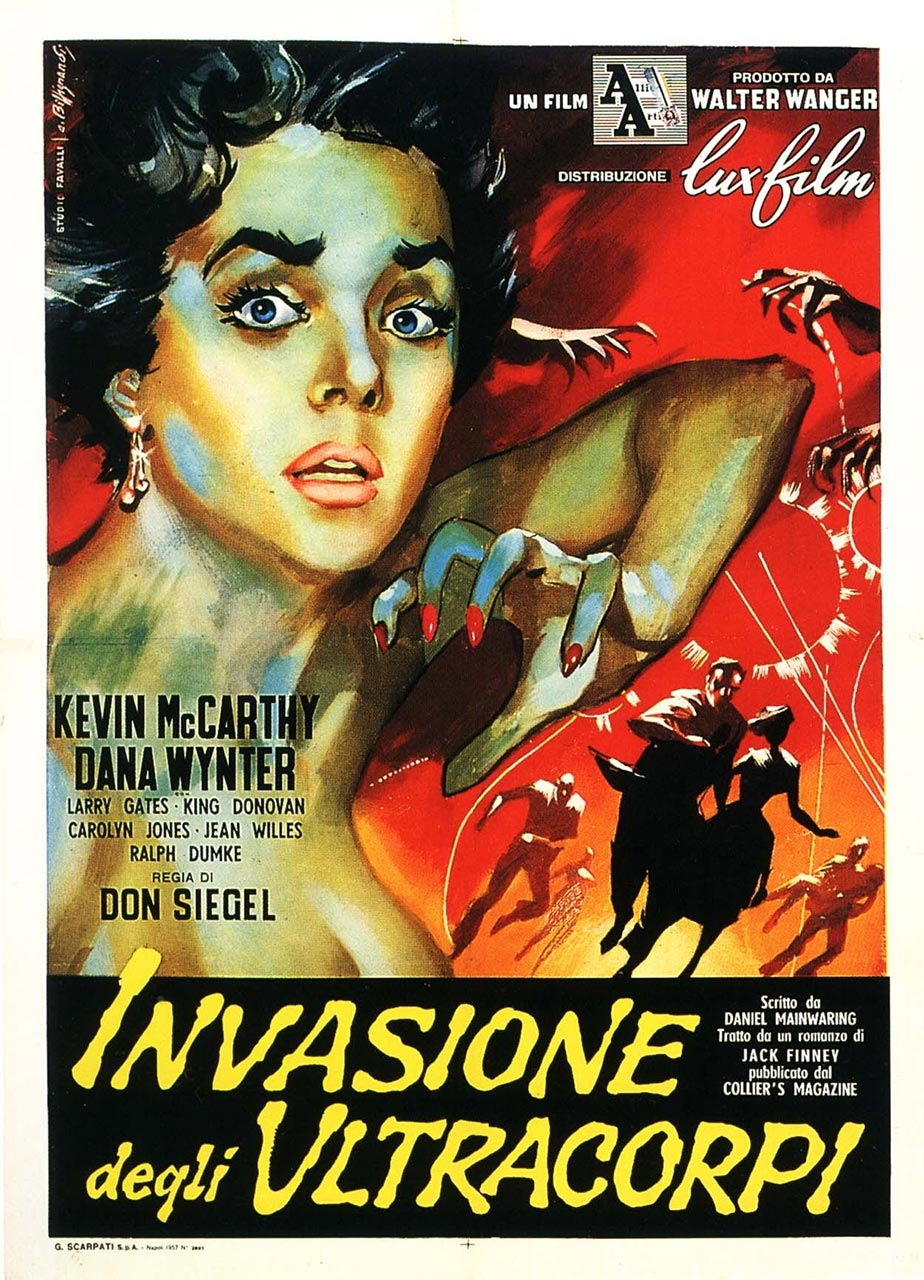 The film poster (taken from the book by the same title) The Invasion of the Body Snatchers.