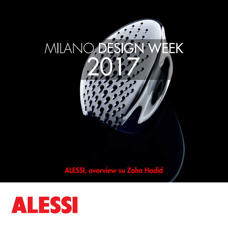 Alessi, overview on Zaha Hadid