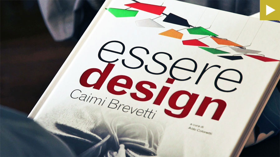 Essere Design: the wonderful story of Caimi Brevetti